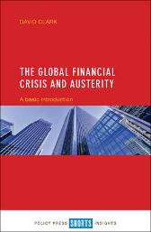 The Global Financial Crisis and Austerity - David Clark