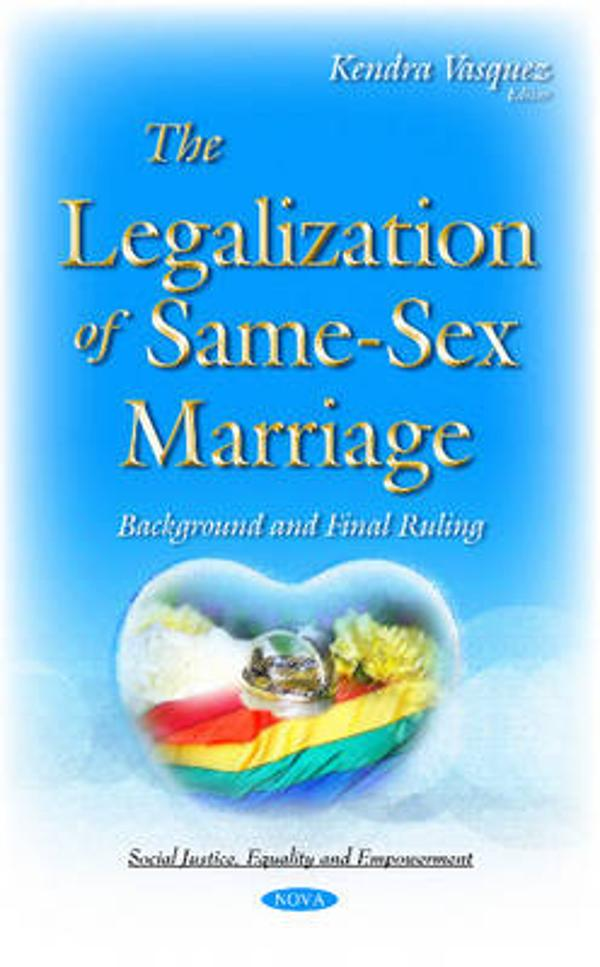 an analysis of the implications and barriers of the institutionalization of same sex marriage Since the start of the twenty-first century, the literature on same-sex couple relationships and families headed by single parents who identify as lesbian or gay has grown exponentially, and research published in the past 10 to 15 years tackles many new questions about sexual minority families.