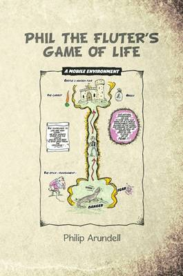 Phil the Fluter's Game of Life - Philip Arundell