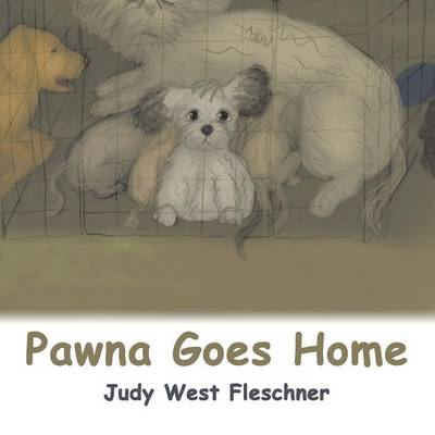 Pawna Goes Home - Judy West Fleschner