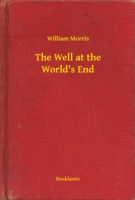 Well at the World's End - William Morris