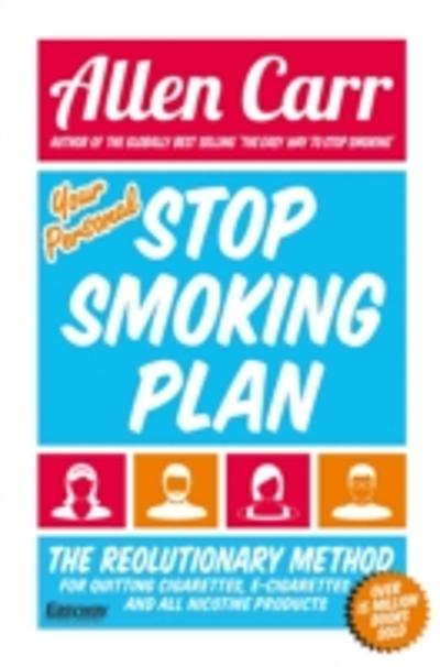 Your Personal Stop Smoking Plan - Allen Carr