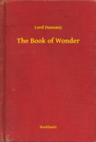 Book of Wonder - Lord Dunsany