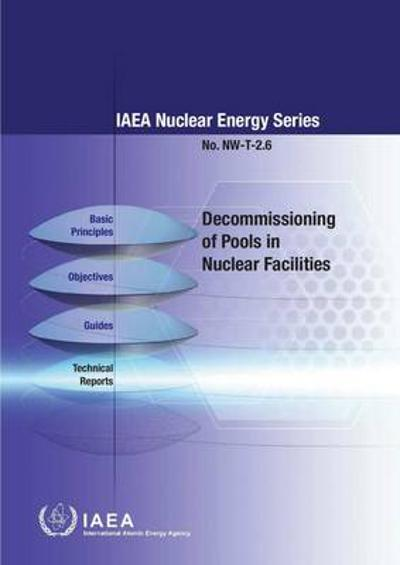 Decommissioning of pools in nuclear facilities - International Atomic Energy Agency