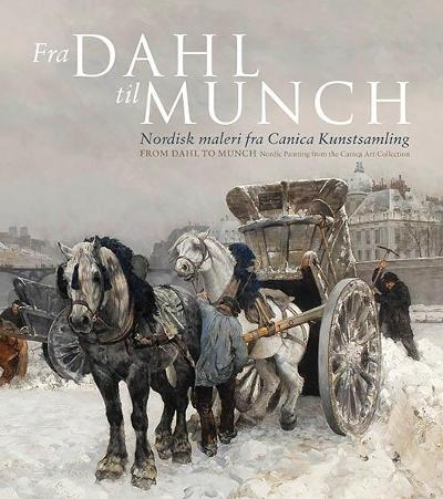 Fra Dahl til Munch = From Dahl to Munch - Knut Ljøgodt