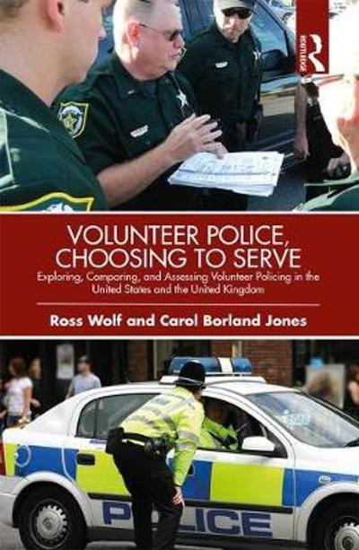 Volunteer Police, Choosing to Serve - Ross Wolf