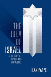 The Idea of Israel - Ilan Pappe