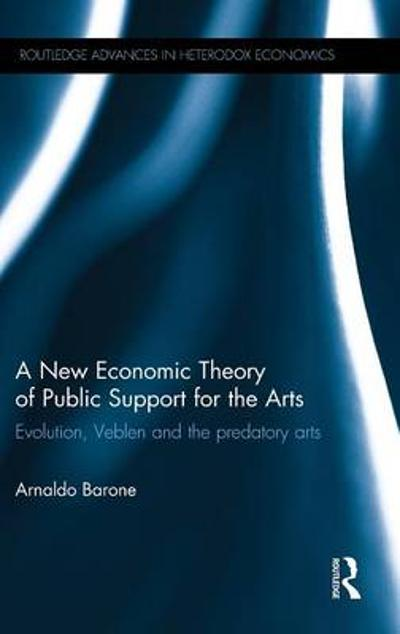 A New Economic Theory of Public Support for the Arts - Arnaldo Barone