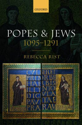 Popes and Jews, 1095-1291 -