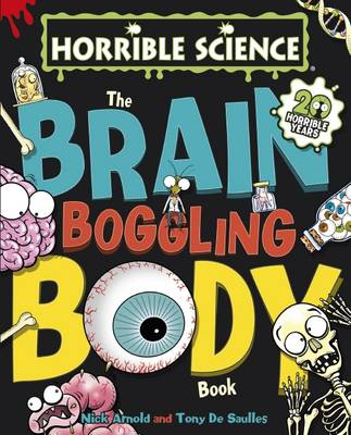 The Brain-Boggling Body Book - Nick Arnold
