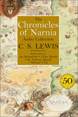 The Chronicles of Narnia Audio Collection - C. S. Lewis