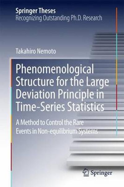 Phenomenological Structure for the Large Deviation Principle in Time-Series Statistics - Takahiro Nemoto