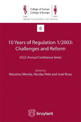 10 Years of Regulation 1/2003 : Challenges and Reform - Massimo Merola