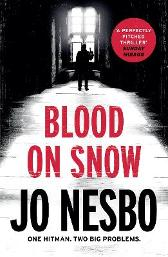 Blood on Snow - Jo Nesbo Neil Smith