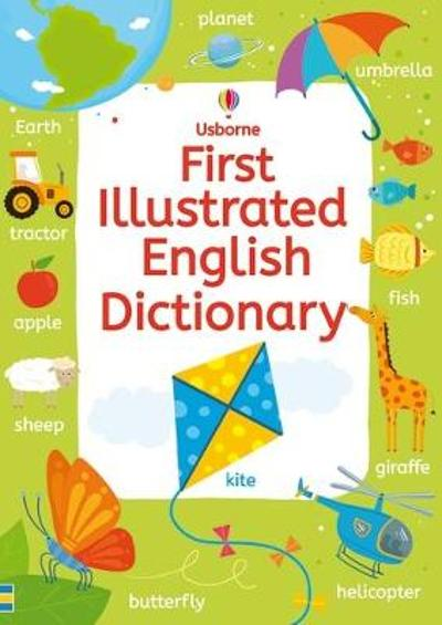 First Illustrated English Dictionary - Rachel Wardley