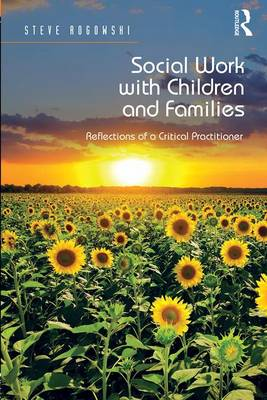 Social Work with Children and Families - Steve Rogowski