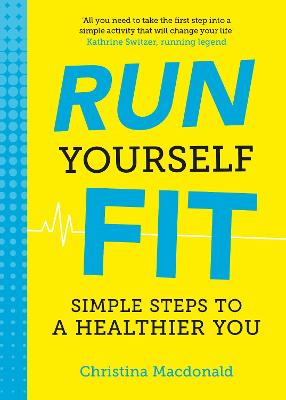 Run Yourself Fit - Christina Macdonald