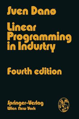 Linear Programming in Industry - Sven Dano