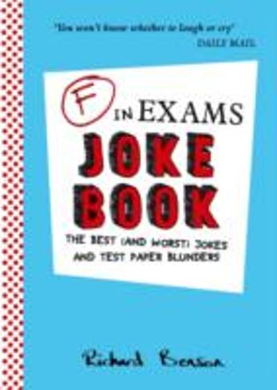 F in Exams Joke Book - Richard Benson