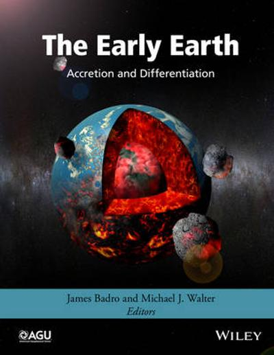 The Early Earth - James Badro