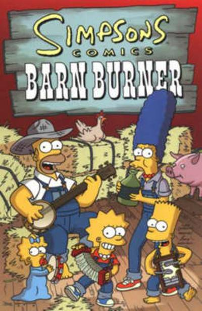 Simpsons Comics Barn Burner - Matt Groening