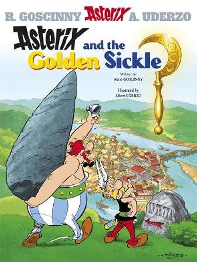 Asterix: Asterix and the Golden Sickle - Rene Goscinny