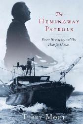The Hemingway Patrols - Terry Mort