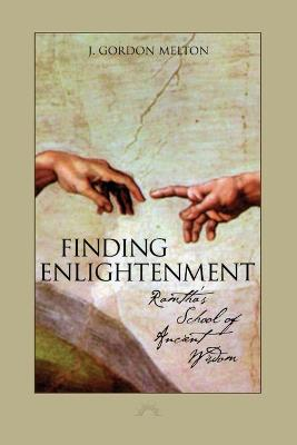 Finding Enlightenment - J. Gordon Melton