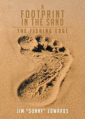 A Footprint in the Sand - Jim Sunny Edwards