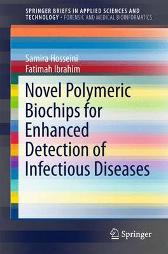 Novel Polymeric Biochips for Enhanced Detection of Infectious Diseases - Samira Hosseini Fatimah Ibrahim