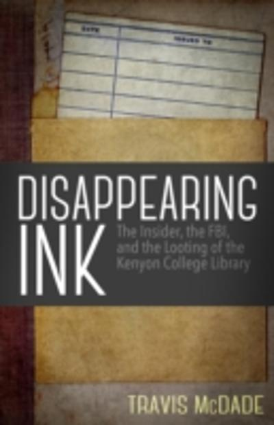 Disappearing Ink - Travis McDade