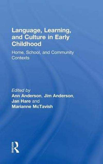 Language, Learning, and Culture in Early Childhood - Ann Anderson