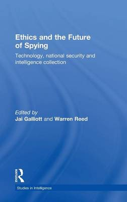 Ethics and the Future of Spying - Dr. Jai Galliot