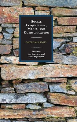 Social Inequalities, Media, and Communication - Jan Servaes