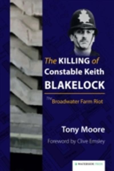 Killing of Constable Keith Blakelock - Tony Moore