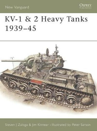 KV-1 and 2 Heavy Tanks, 1939-45 - Steven Zaloga