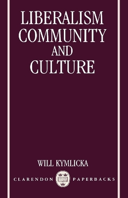 Liberalism, Community and Culture - Will Kymlicka