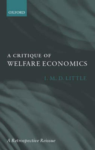 A Critique of Welfare Economics - I. M. D. Little