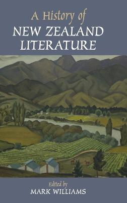 A History of New Zealand Literature - Mark Williams