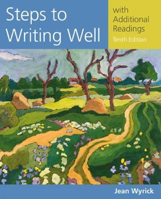 Steps to Writing Well with Additional Readings - Jean Wyrick