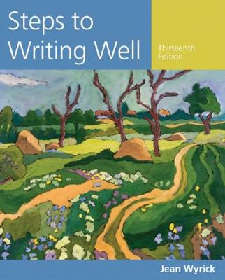 Steps to Writing Well - Jean Wyrick