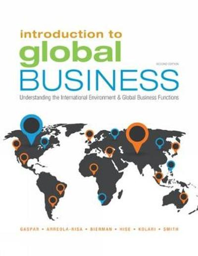 Introduction to Global Business - Antonio Arreola-Risa
