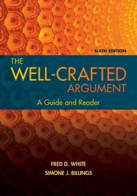 The Well-Crafted Argument - Fred D. White
