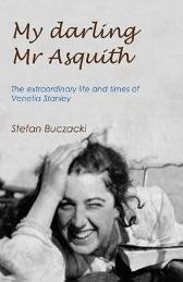 My Darling Mr Asquith - Stefan Buczacki