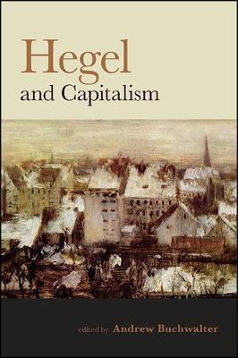 Hegel and Capitalism - Andrew Buchwalter