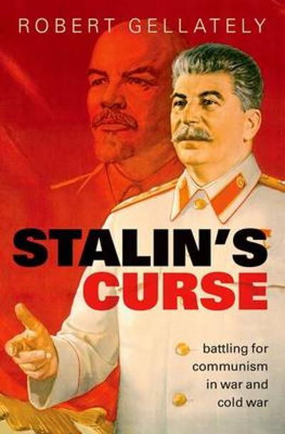 Stalin's Curse - Robert Gellately
