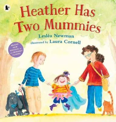 Heather Has Two Mummies Leslea Newman Paperback 9781406365559