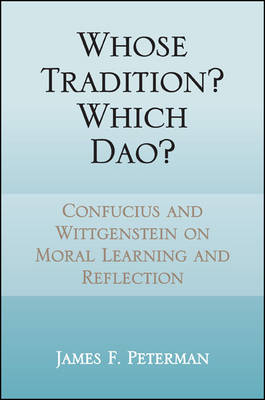 Whose Tradition? Which Dao? - James F. Peterman