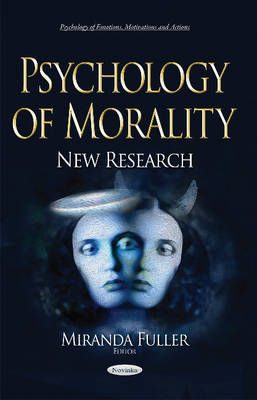 Psychology of Morality - Miranda Fuller