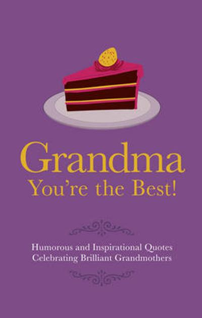 Grandma You're the Best! - Adrian Besley